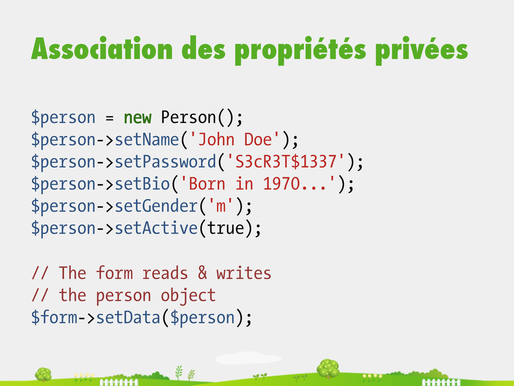 Association des propriétés privées $person = ne...