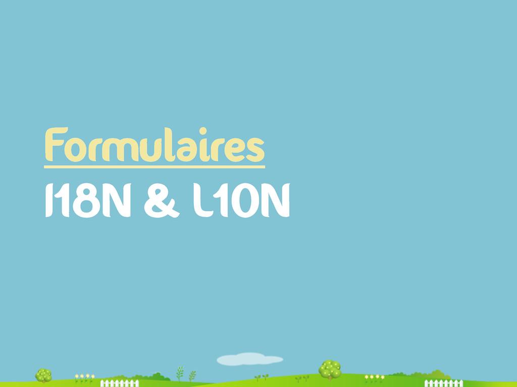 Formulaires I18N & L10N