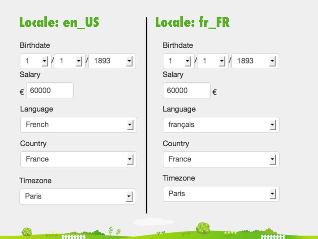 Locale: fr_FR Locale: en_US