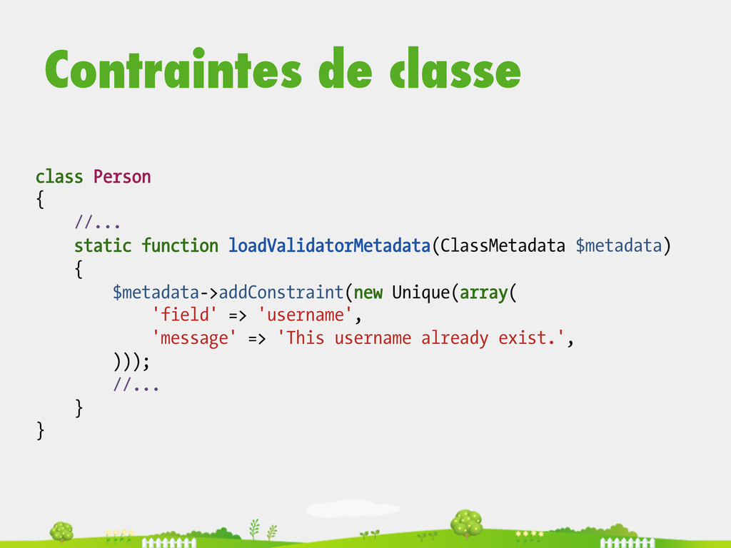 class Person { //... static function loadValida...