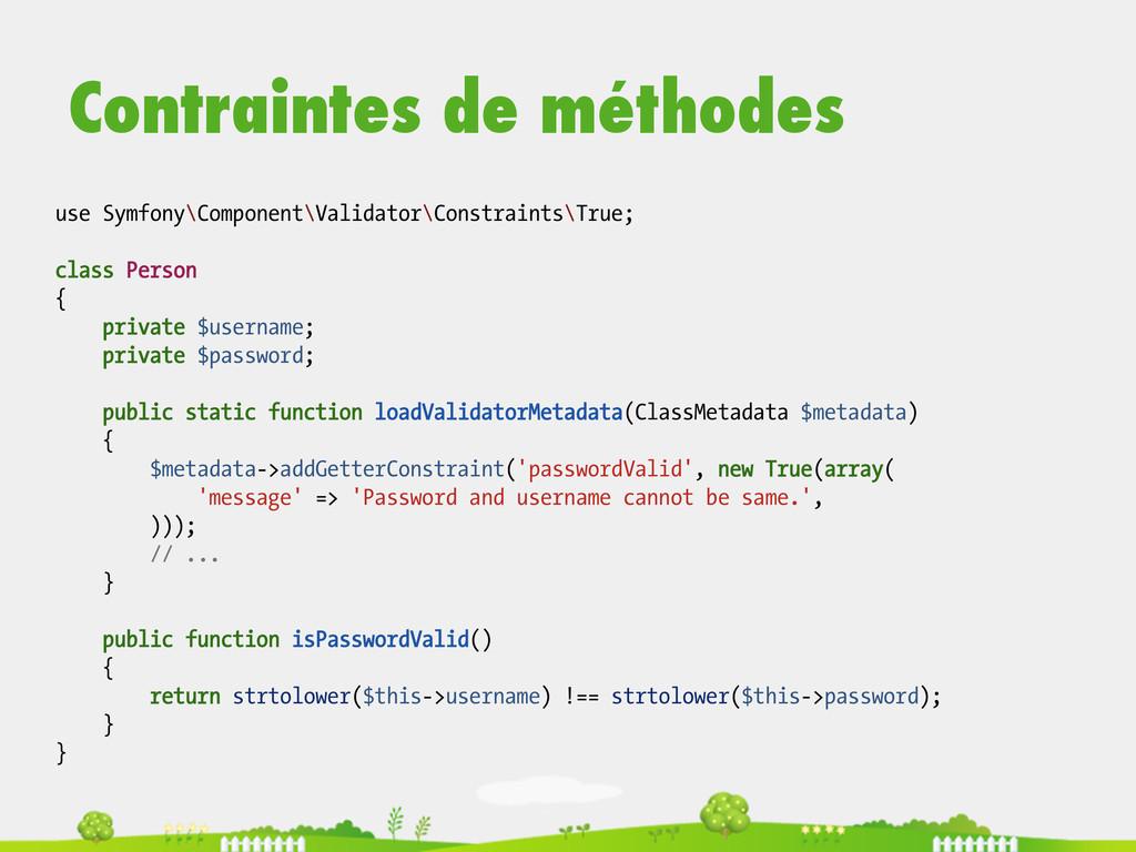 use Symfony\Component\Validator\Constraints\Tru...