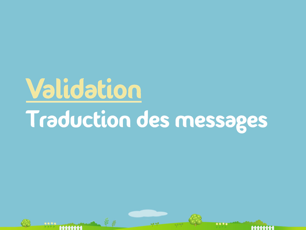 Validation Traduction des messages
