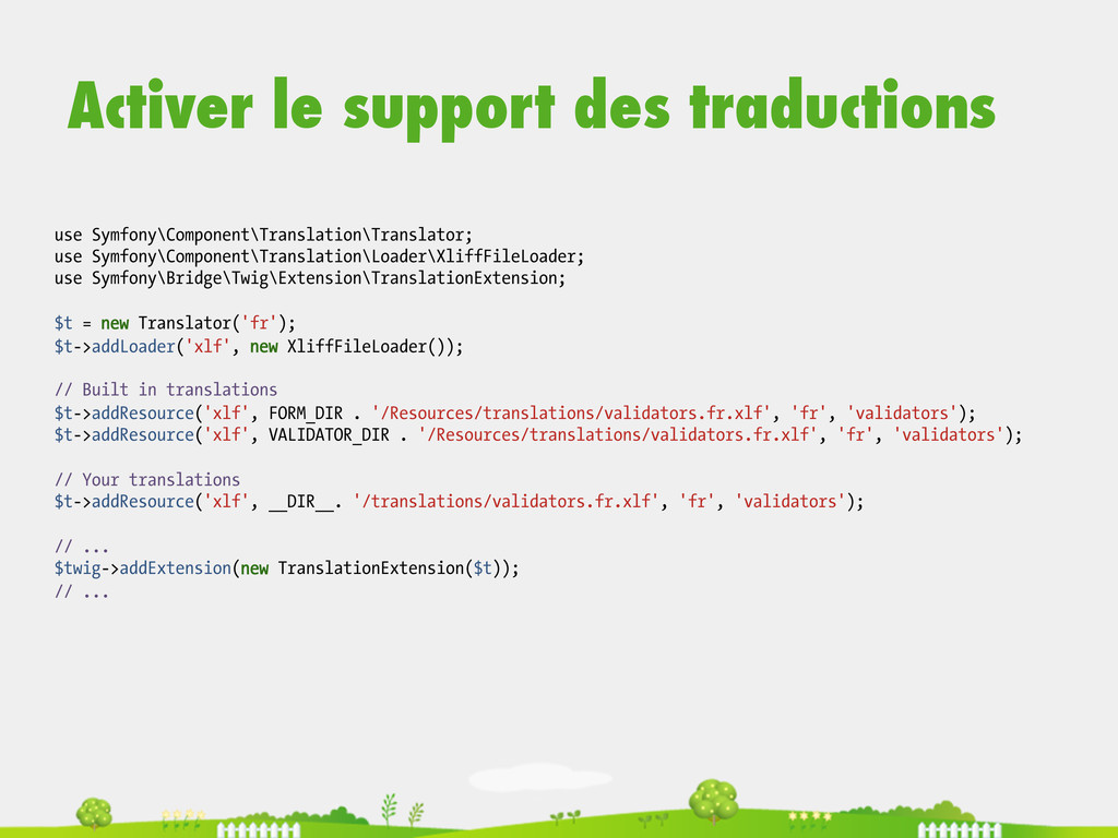 use Symfony\Component\Translation\Translator; u...