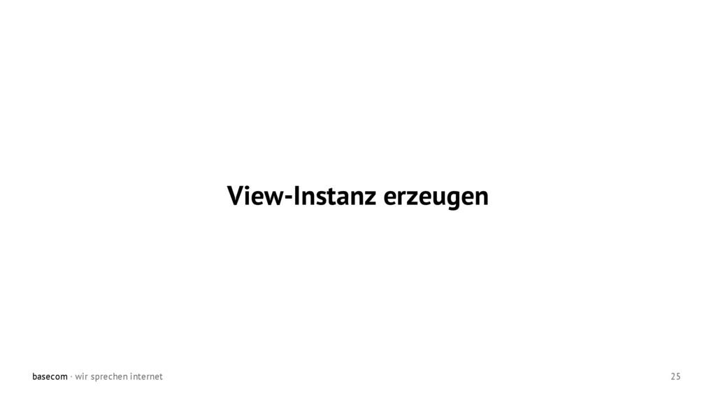 basecom · wir sprechen internet 25 View-Instanz...