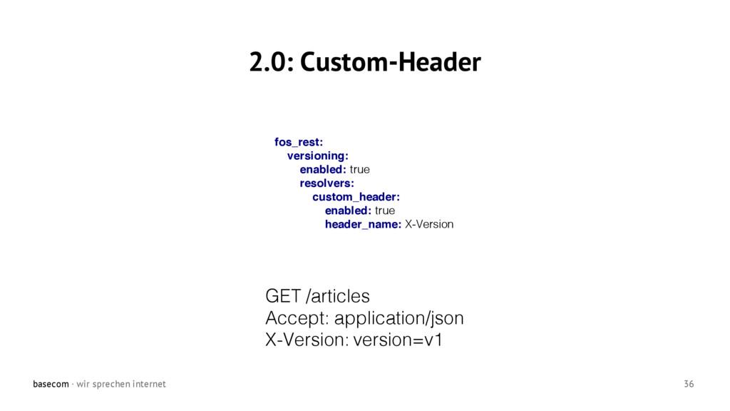 basecom · wir sprechen internet 36 2.0: Custom-...