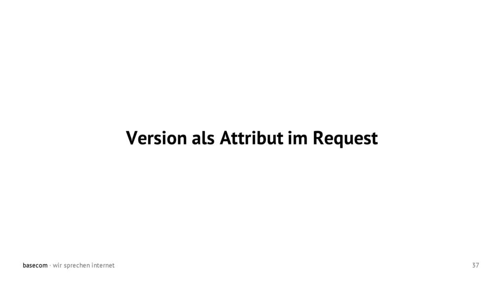 basecom · wir sprechen internet 37 Version als ...