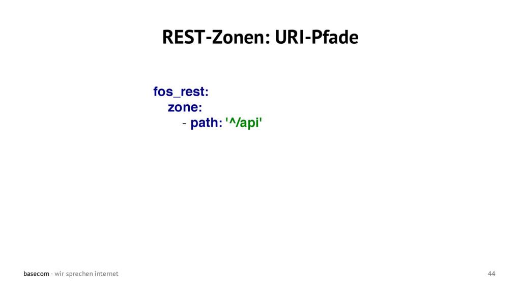basecom · wir sprechen internet 44 REST-Zonen: ...