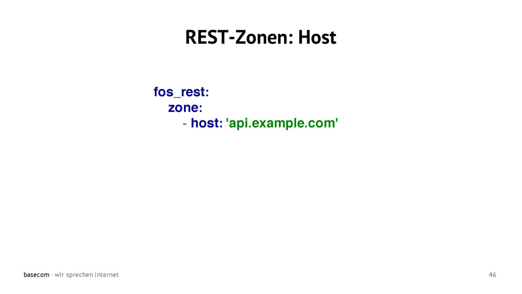 basecom · wir sprechen internet 46 REST-Zonen: ...