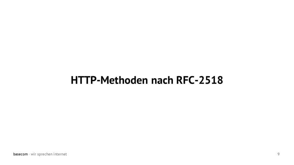 basecom · wir sprechen internet 9 HTTP-Methoden...