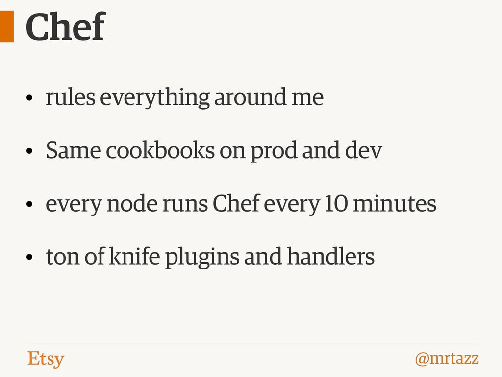 @mrtazz Chef • rules everything around me • Sam...