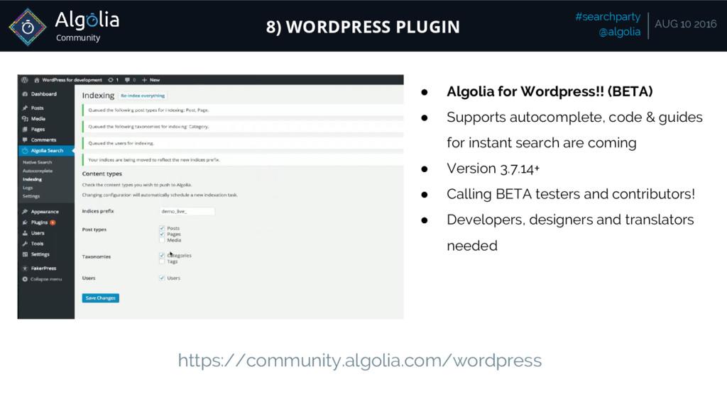 Community #searchparty @algolia AUG 10 2016 8) ...