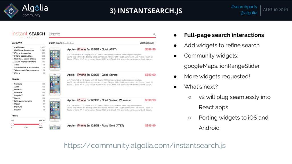 Community #searchparty @algolia AUG 10 2016 3) ...