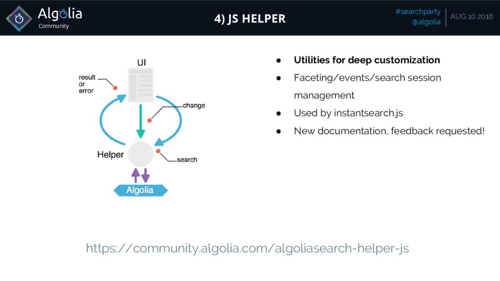 Community #searchparty @algolia AUG 10 2016 4) ...