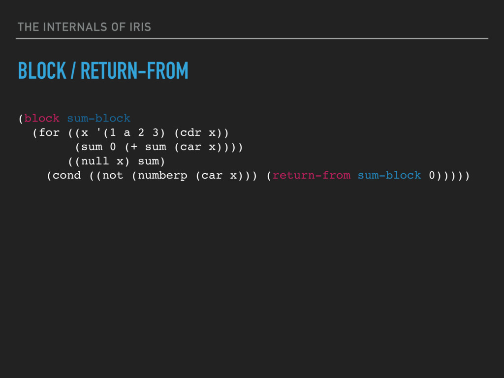 THE INTERNALS OF IRIS BLOCK / RETURN-FROM (bloc...
