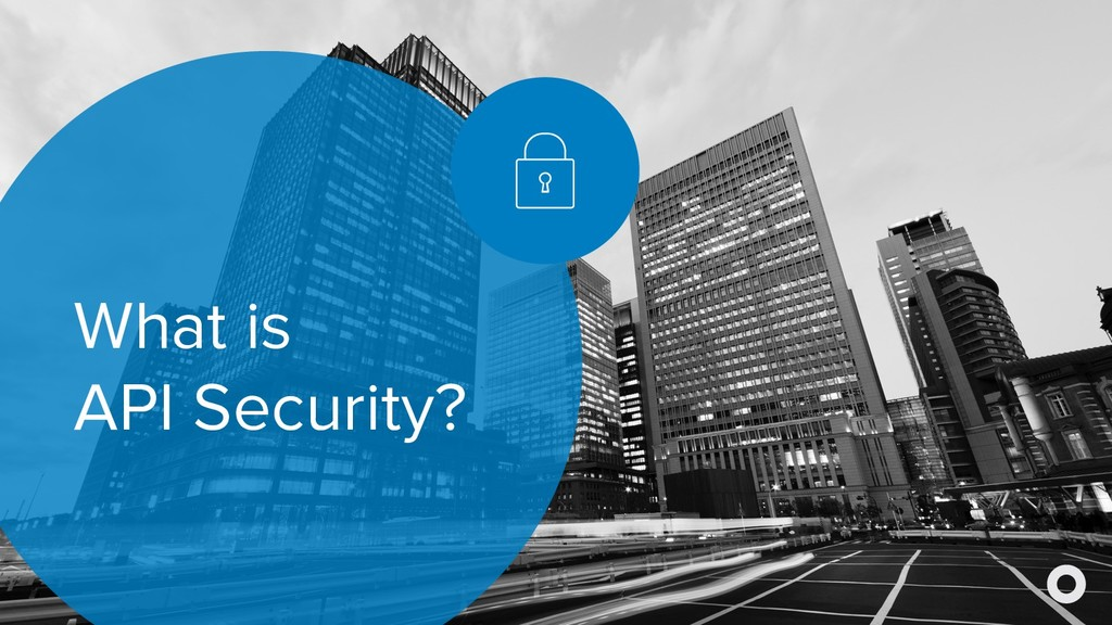 What is API Security?