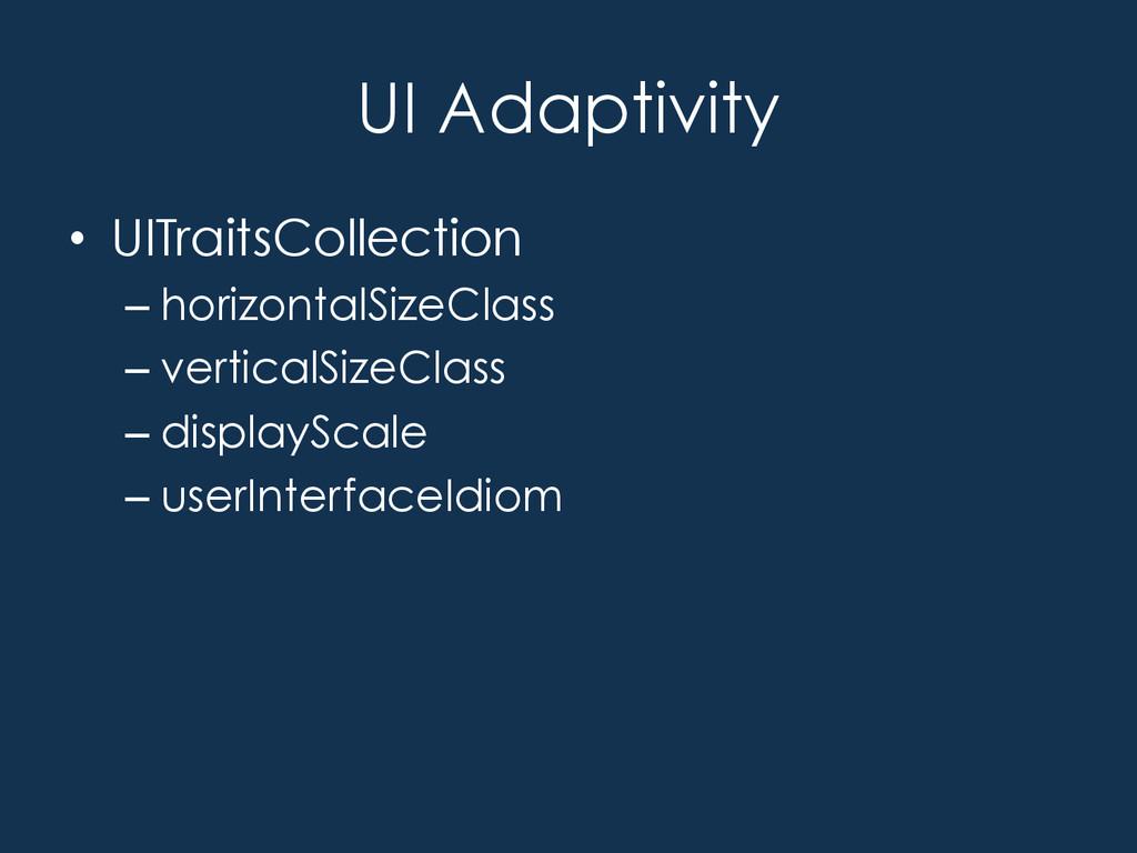 UI Adaptivity