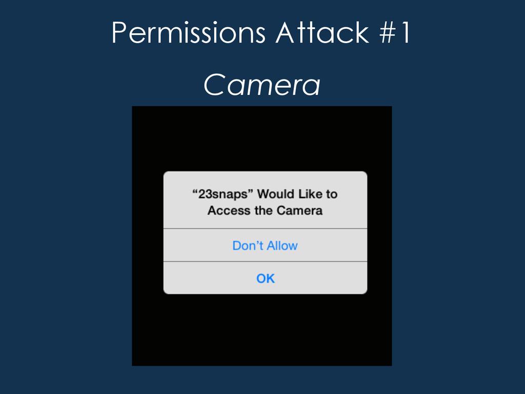Permissions Attack #1 Camera