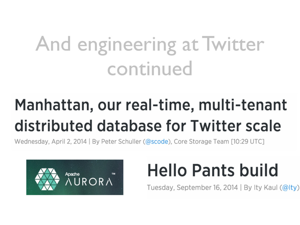 And engineering at Twitter continued
