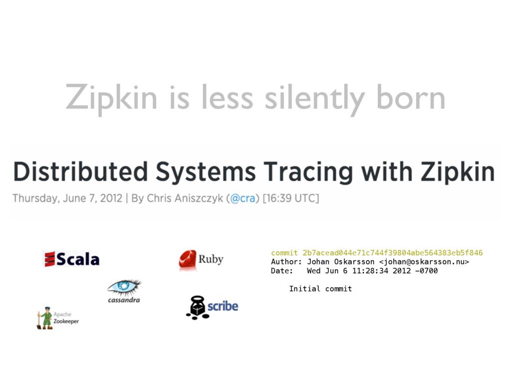 Zipkin is less silently born commit 2b7acead044...