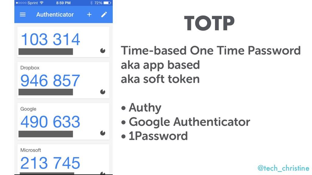 @tech_christine Time-based One Time Password ak...