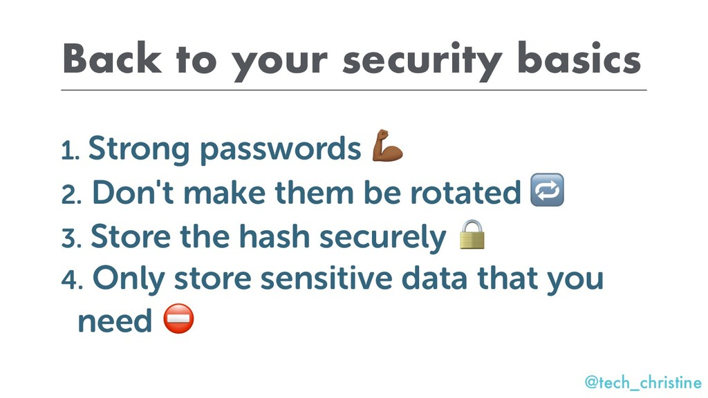@tech_christine Back to your security basics 1....