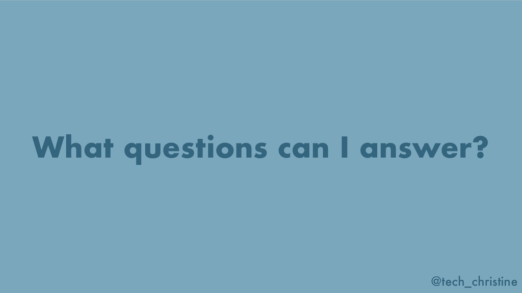 @tech_christine What questions can I answer?