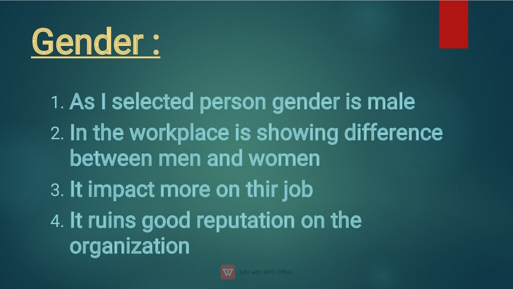 Gender : 1. 2. 3. 4. As I selected person gende...
