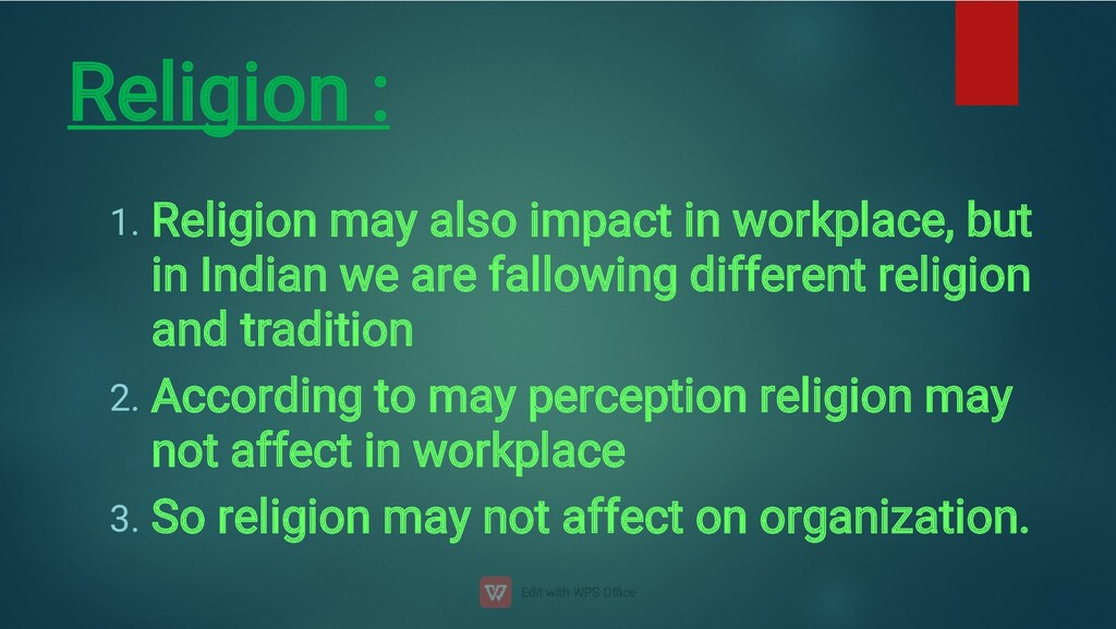Religion : 1. 2. 3. Religion may also impact in...