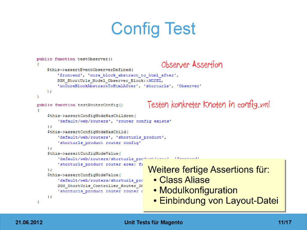 21.06.2012 Unit Tests für Magento 11/17 Config ...