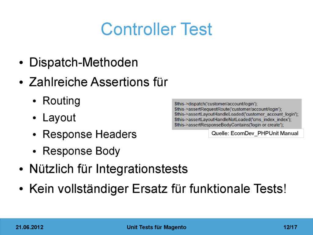 21.06.2012 Unit Tests für Magento 12/17 Control...