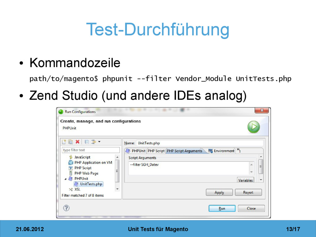 21.06.2012 Unit Tests für Magento 13/17 Test-Du...
