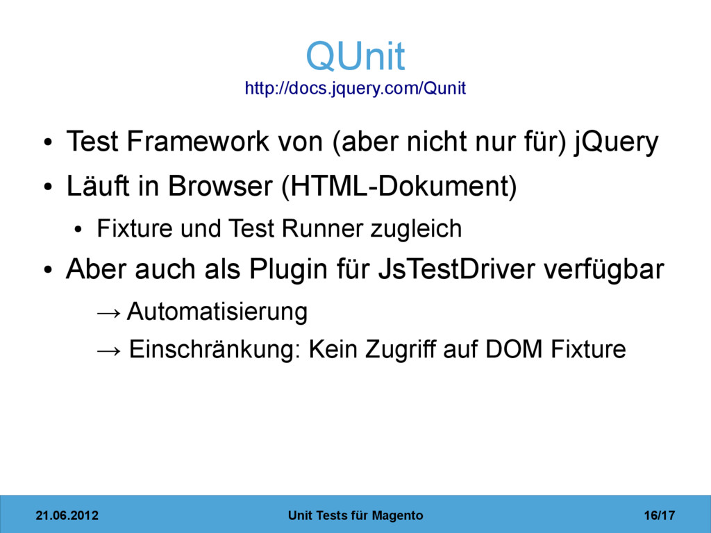 21.06.2012 Unit Tests für Magento 16/17 QUnit h...