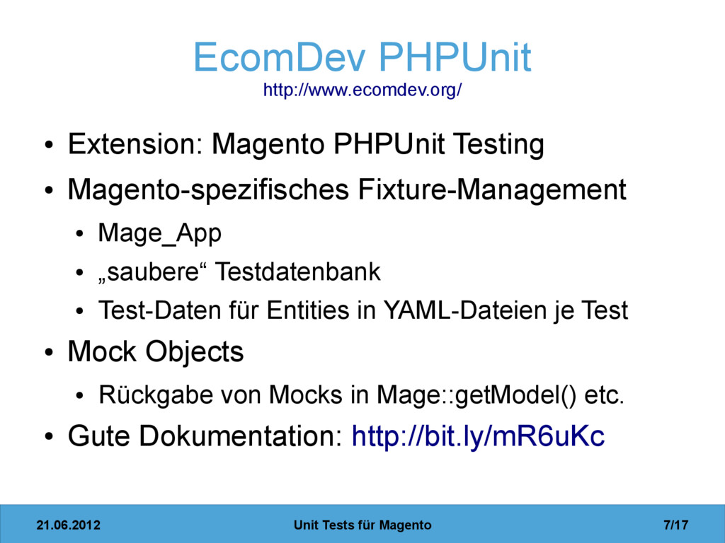 21.06.2012 Unit Tests für Magento 7/17 EcomDev ...