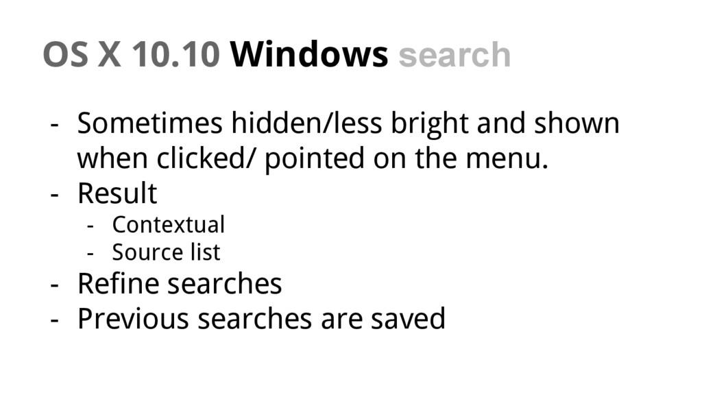 OS X 10.10 Windows search - Sometimes hidden/le...
