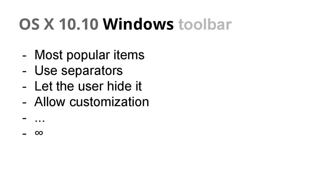 OS X 10.10 Windows toolbar - Most popular items...