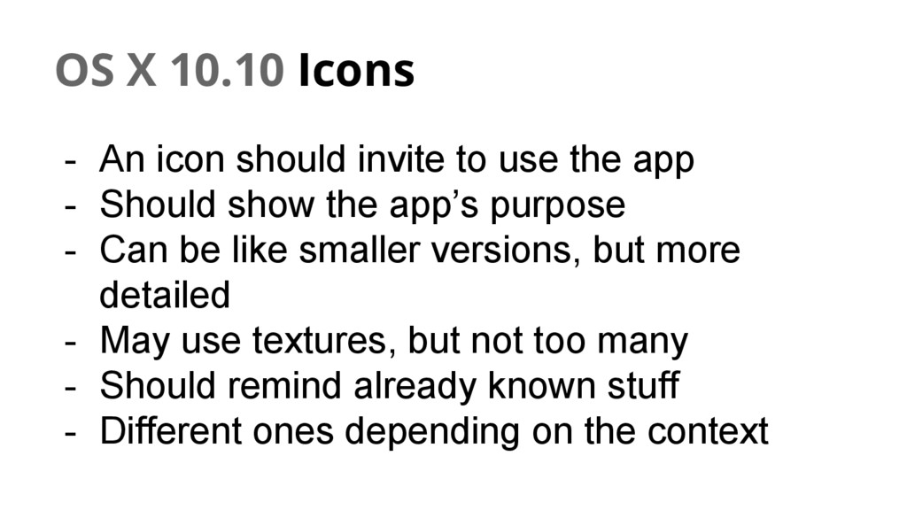 OS X 10.10 Icons - An icon should invite to use...
