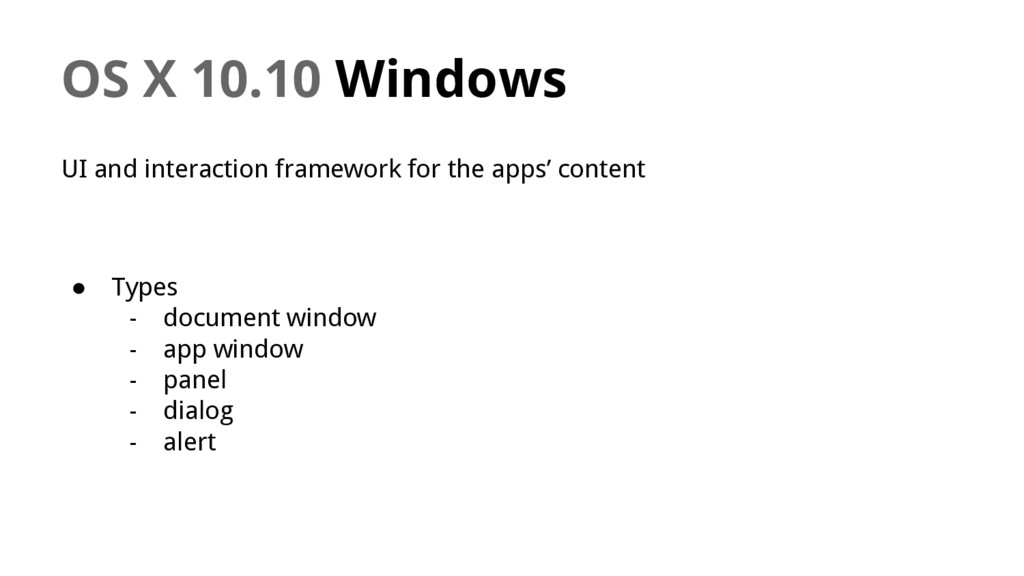 OS X 10.10 Windows UI and interaction framework...