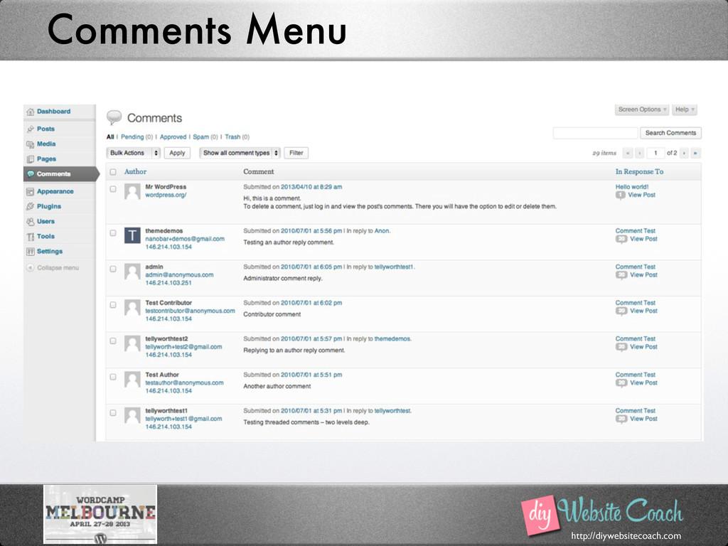 http://diywebsitecoach.com Comments Menu