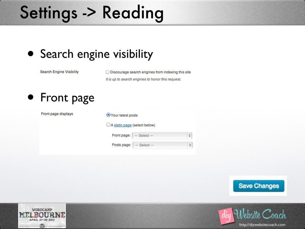 http://diywebsitecoach.com Settings -> Reading ...