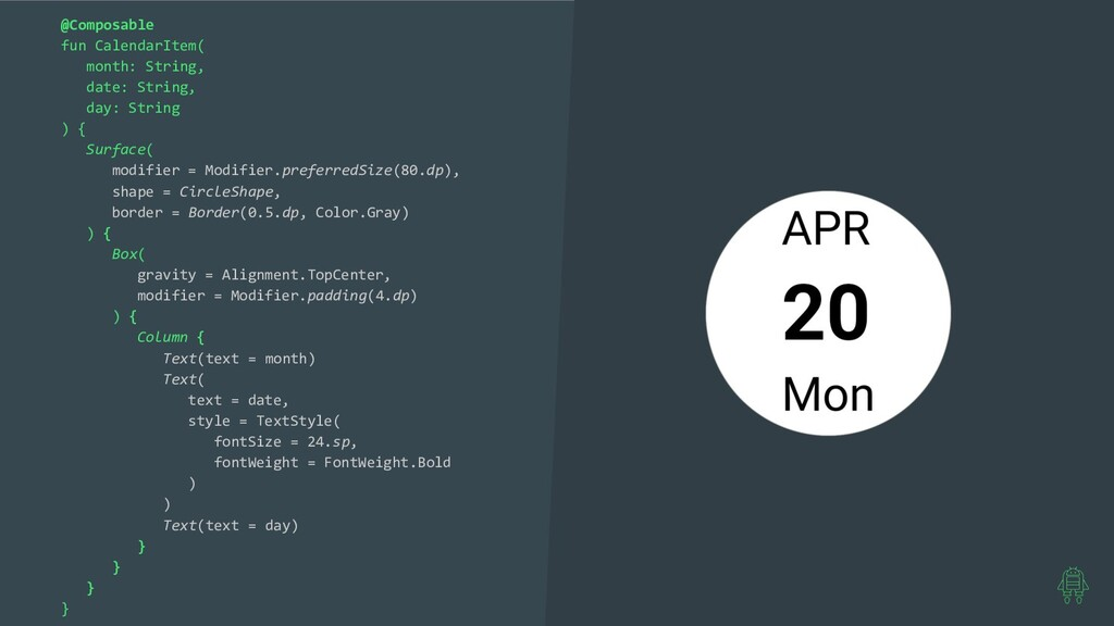 @Composable fun CalendarItem( month: String, da...