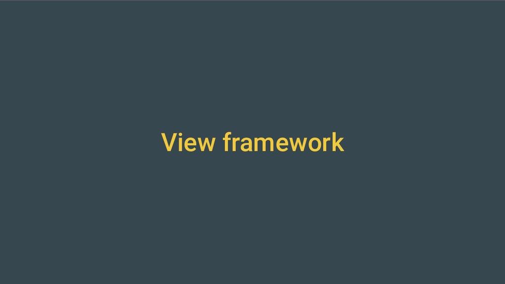 View framework