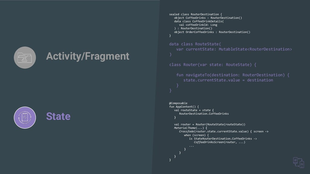 Activity/Fragment State sealed class RouterDest...
