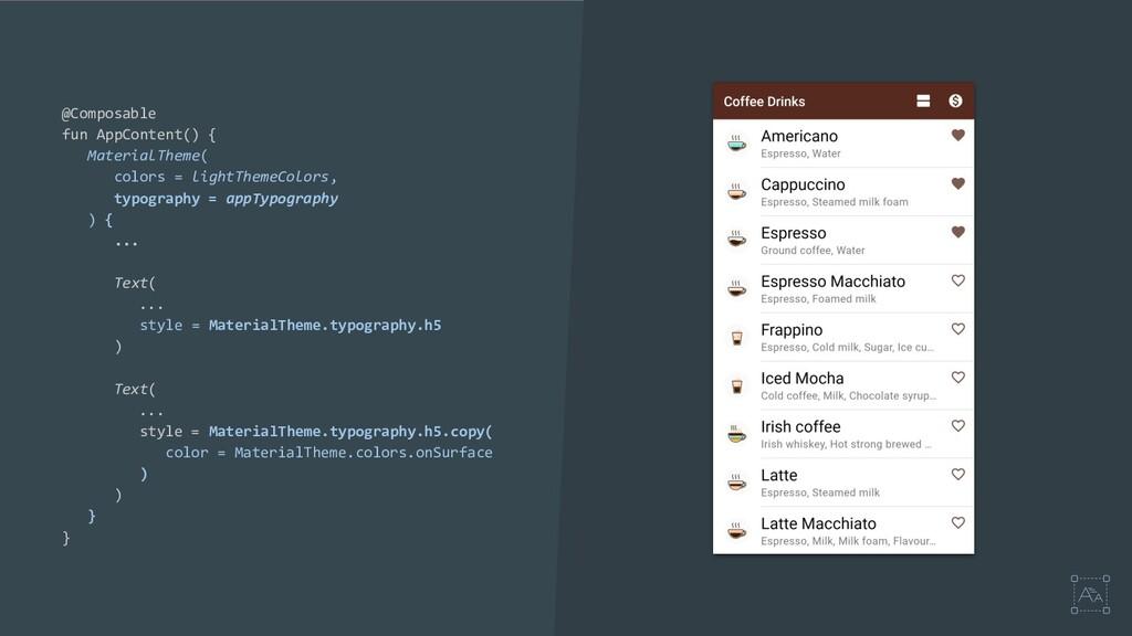 @Composable fun AppContent() { MaterialTheme( c...
