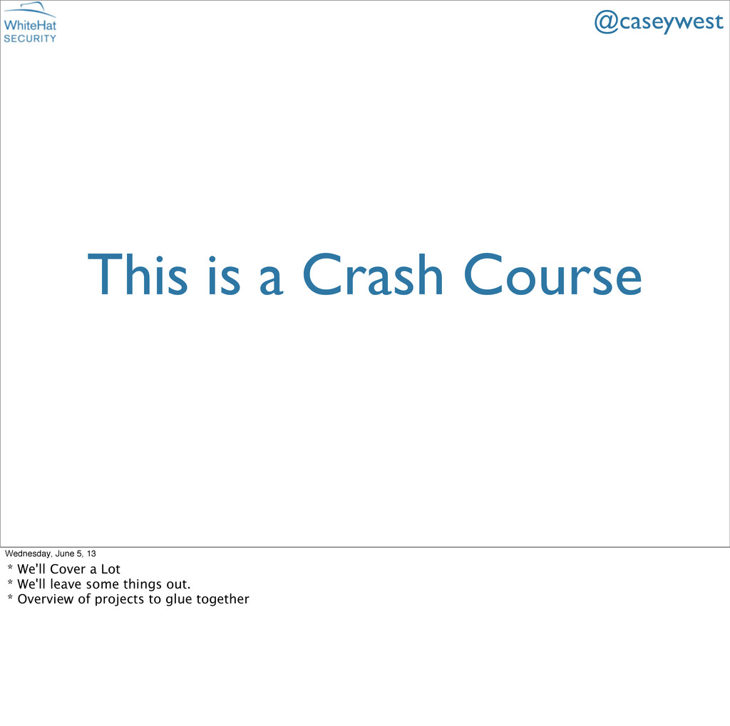 This is a Crash Course @caseywest Wednesday, Ju...