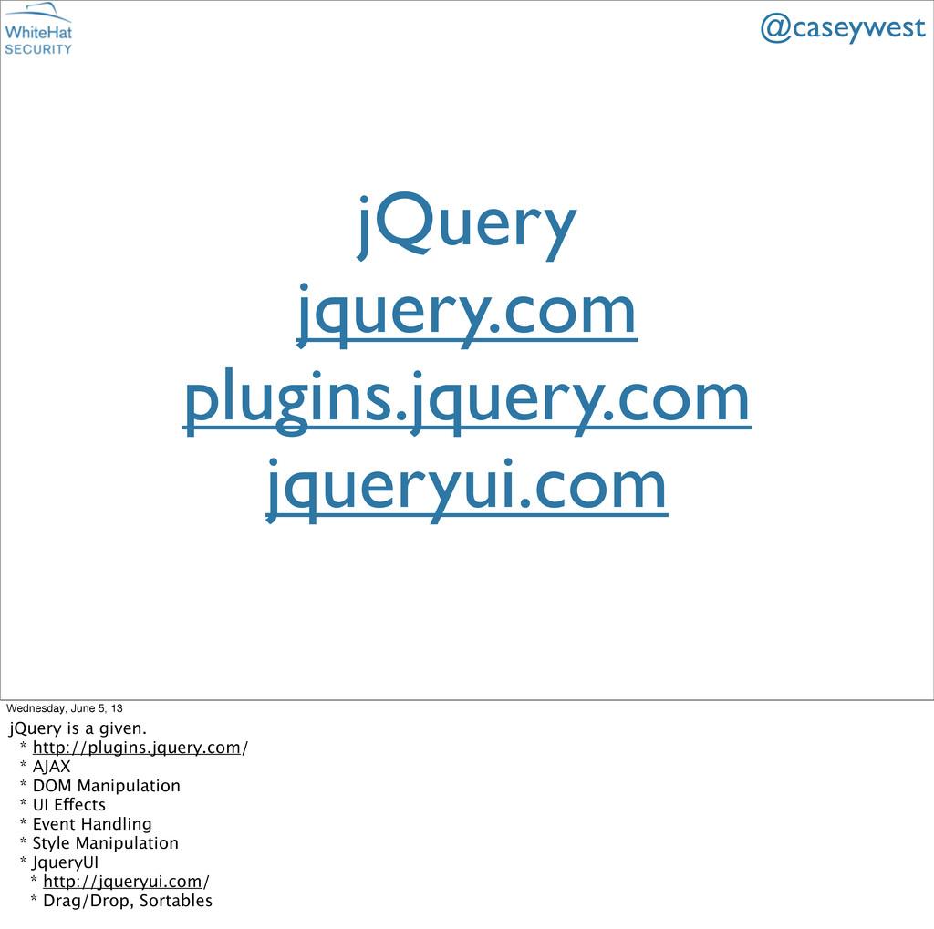 jQuery jquery.com plugins.jquery.com jqueryui.c...