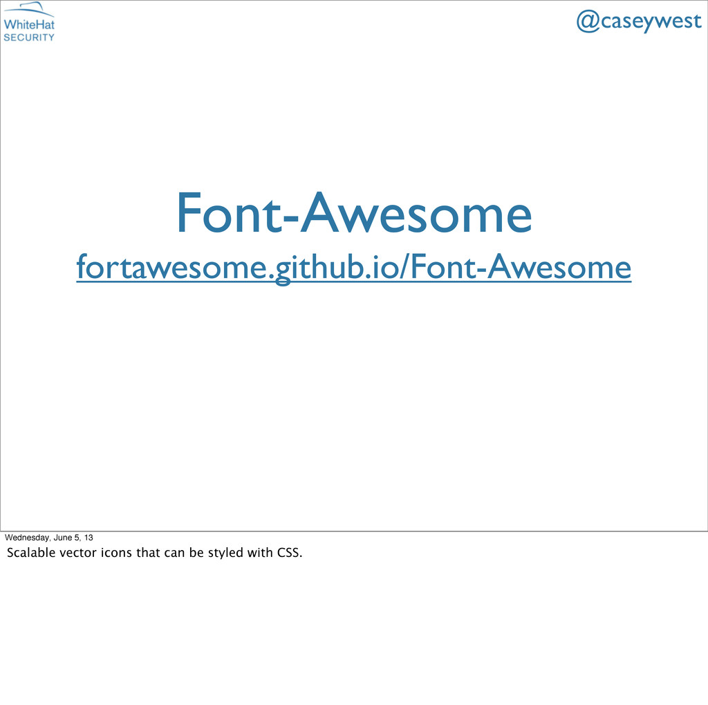 Font-Awesome fortawesome.github.io/Font-Awesome...