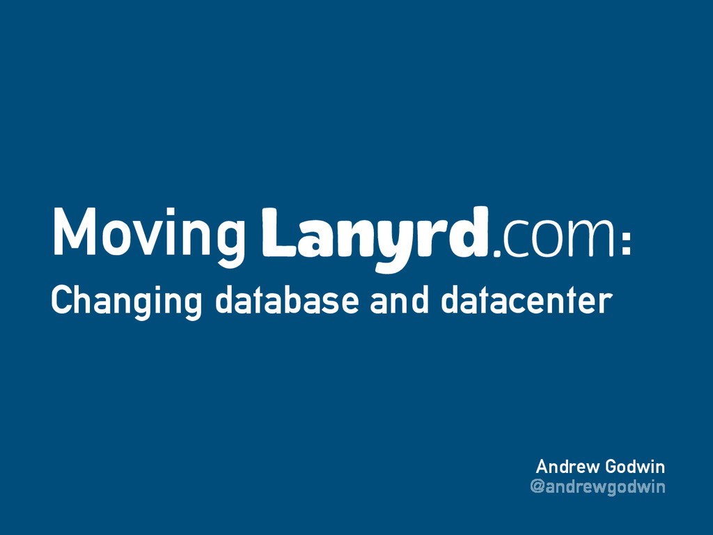 Andrew Godwin @andrewgodwin Moving : Changing d...