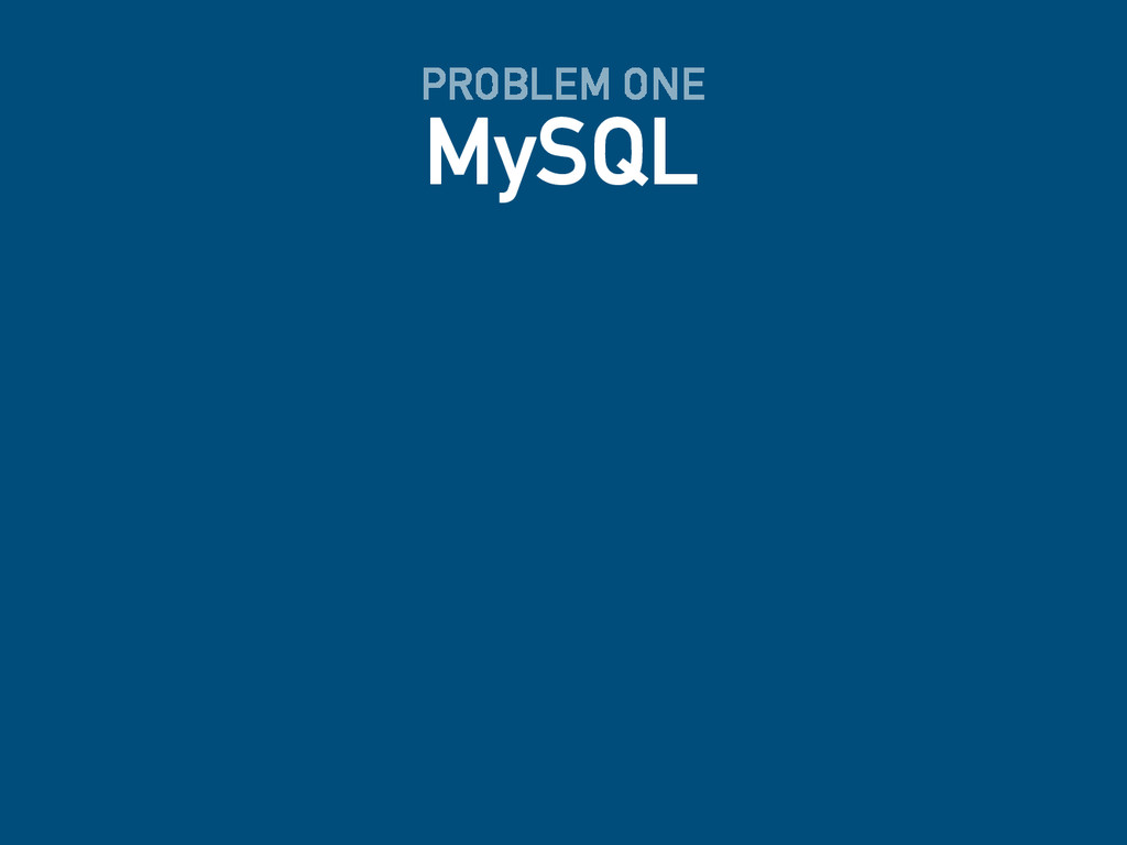MySQL PROBLEM ONE