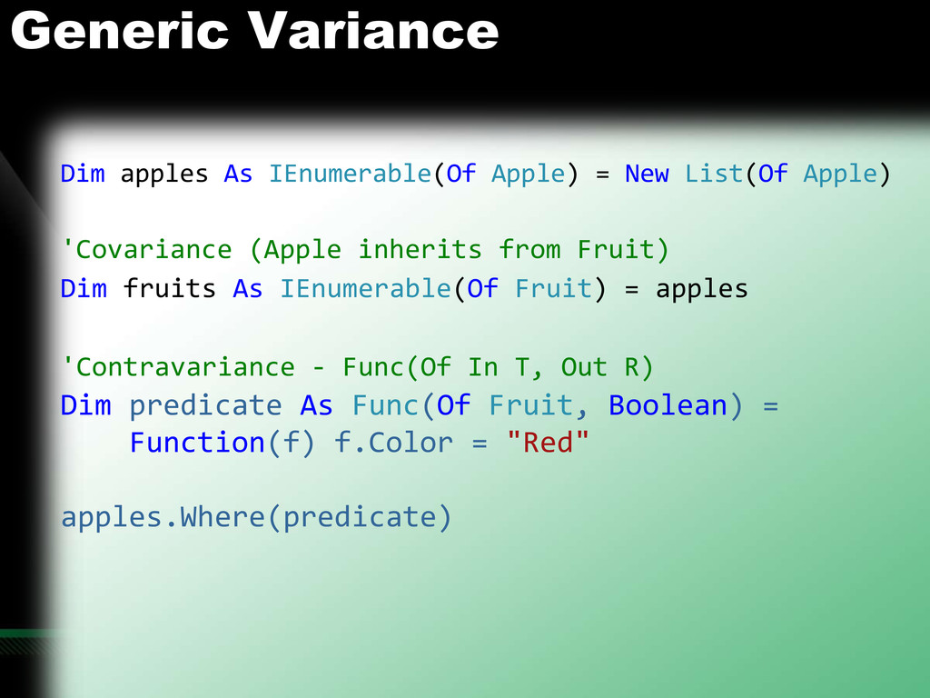Generic Variance Dim apples As IEnumerable(Of A...