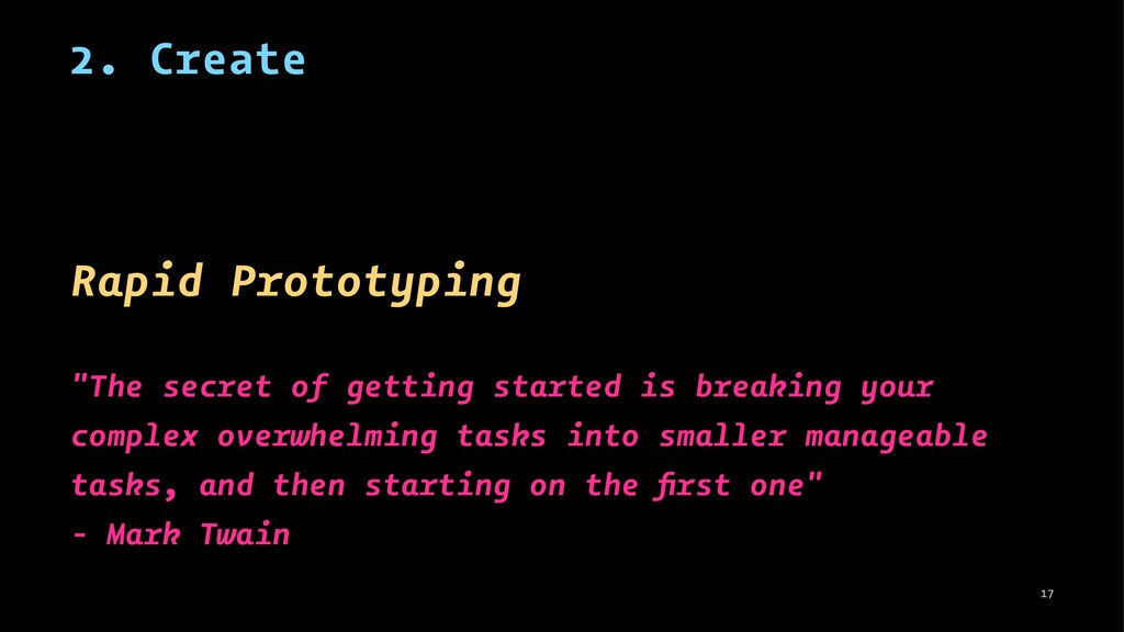 "2. Create Rapid Prototyping ""The secret of gett..."